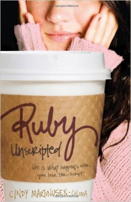Ruby Unscripted: Life Is What Happens When You Lose the Script